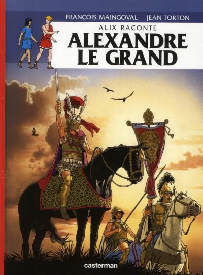 Couverture Alix raconte tome 1 - alexandre le grand