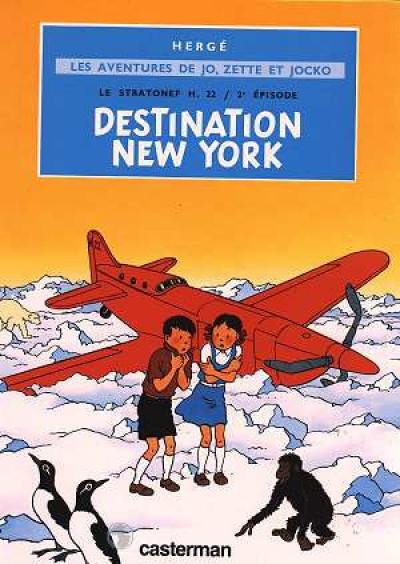 Couverture Jo, zette et jocko tome 2 - le stratonef h.22 tome 2 - destination new york