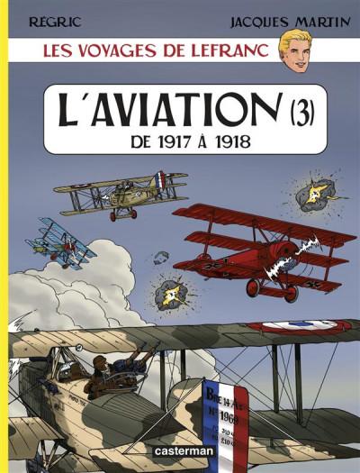 image de Les voyages de lefranc - l'aviation tome 3 - de 1917 à 1918