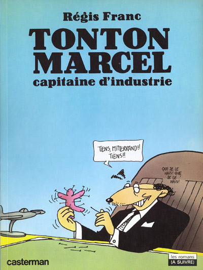Couverture Tonton Marcel tome 1 - capitaine d'industrie