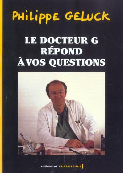 Couverture docteur g tome 1 - le docteur g repond à vos questions