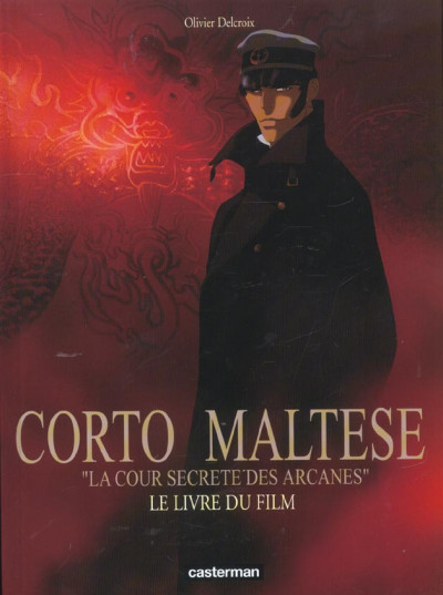 image de Corto Maltese ; la cour secrète des arcanes ; le livre du film