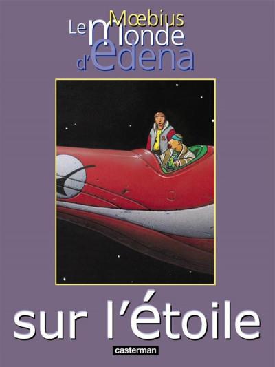 Couverture le monde d'edena tome 1 - sur l'étoile
