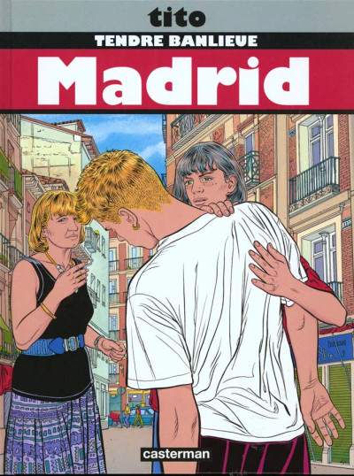 Couverture Tendre banlieue tome 9 - madrid