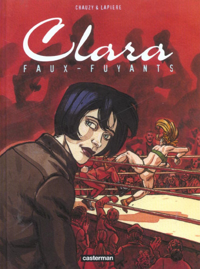 Couverture Clara tome 1 - faux-fuyants