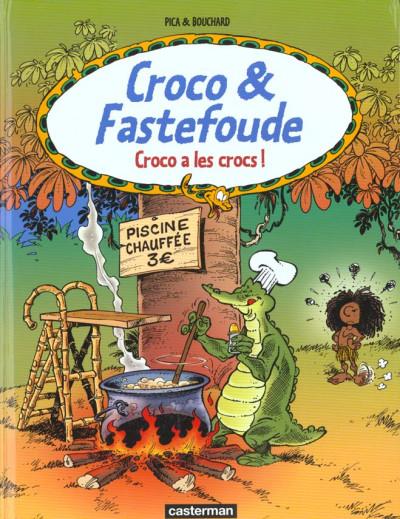 Couverture Croco et fastefoude tome 2 - croco a les crocs