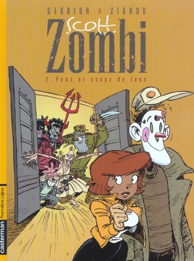 Couverture Scott zombi tome 2 - fous et usage de fous