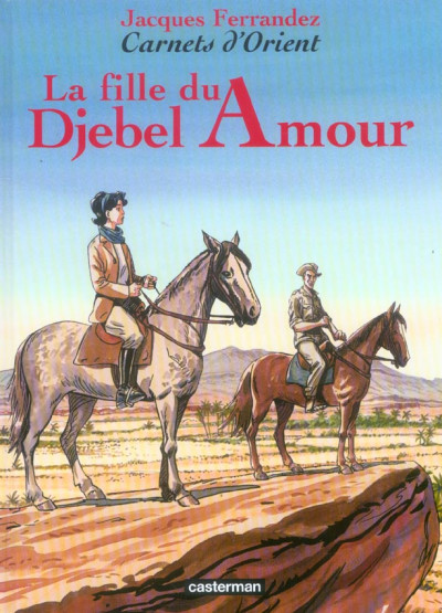 image de Carnets d'orient tome 8 - la fille du djebel amour