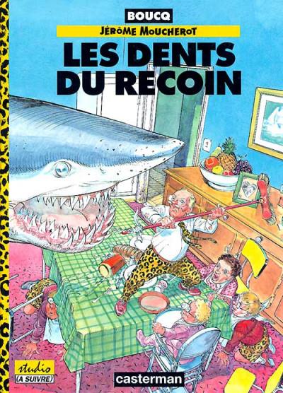 Couverture Les aventures de Jérôme Moucherot tome 1 - les dents du recoin