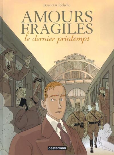 Couverture amours fragiles tome 1 - le dernier printemps
