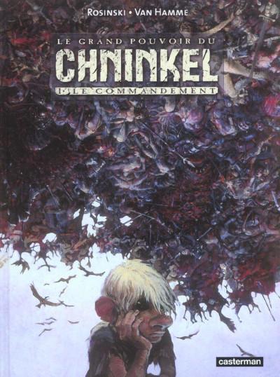 Couverture le grand pouvoir du chninkel tome 1 - le commandement