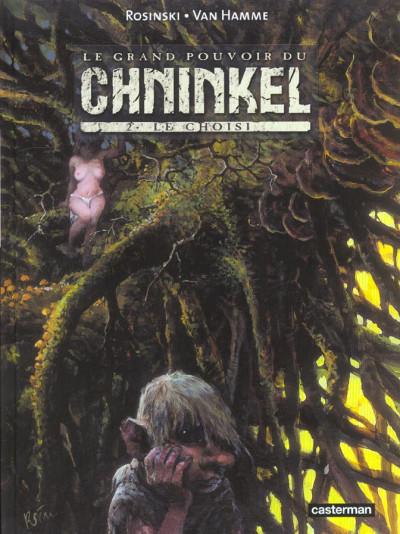 Couverture le grand pouvoir du chninkel tome 2 - le choisi