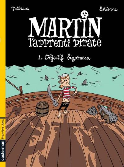Couverture Martin l'apprenti pirate tome 1 - objectif bigorneau
