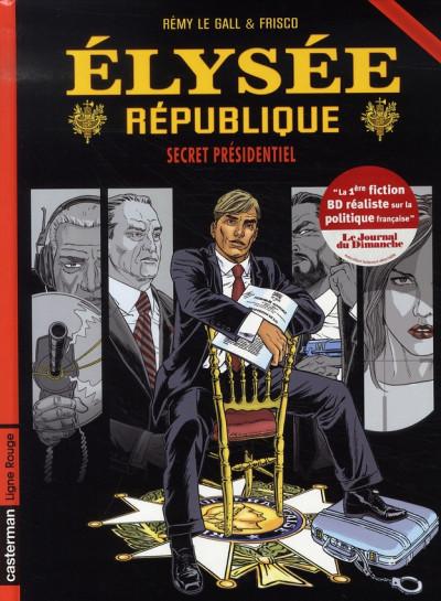 image de Elysée république tome 1 - secret présidentiel