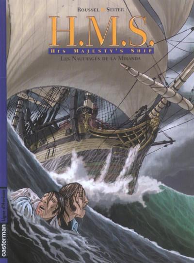 image de H.m.s. tome 1 - his majesty's ship tome 1 - les naufragés de la miranda