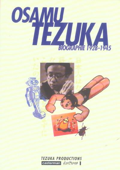Couverture Osamu tezuka, biographie tome 1 - (1928-1945)