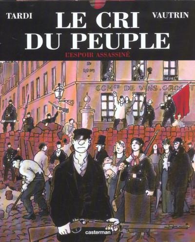 image de Le cri du peuple tome 2 - l'espoir assassiné