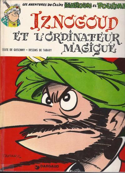 Couverture Iznogoud tome 6 - Iznogoud et l'ordinateur magique (éd. 1975)