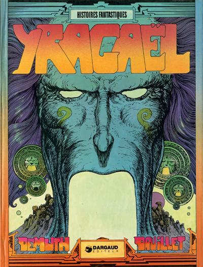 Couverture Yragaël tome 1 - Yragaël ou la fin des temps (éd. 1974)