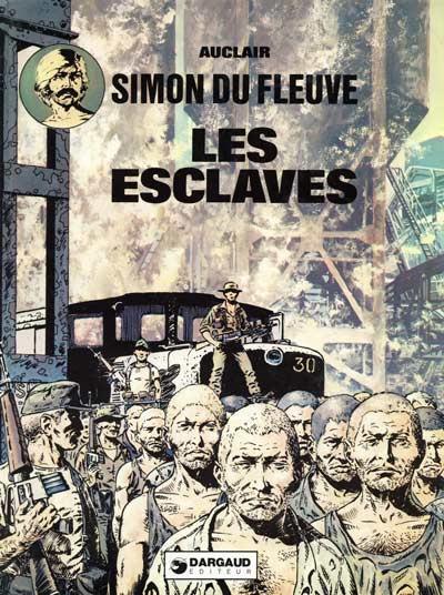 Couverture Simon du Fleuve tome 2 - Les esclaves (éd. 1977)