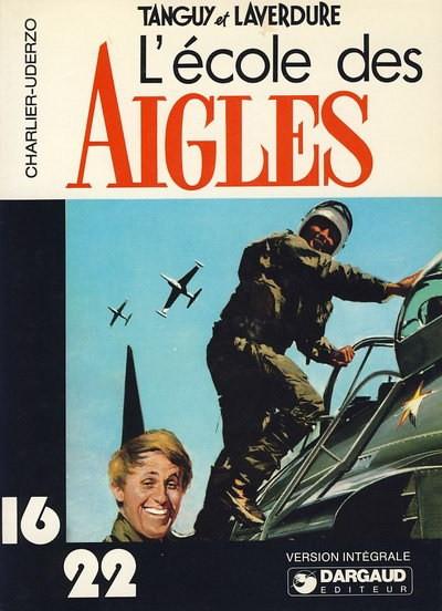 Couverture Tanguy et Laverdure (16/22) tome 1 - L'école des Aigles