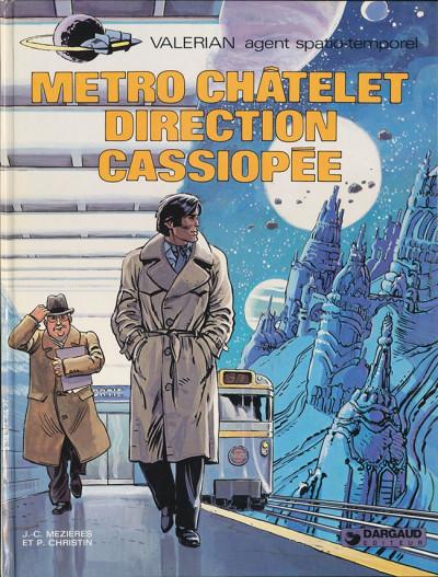 Couverture Valérian tome 9 - métro chatelet direction cassiopée