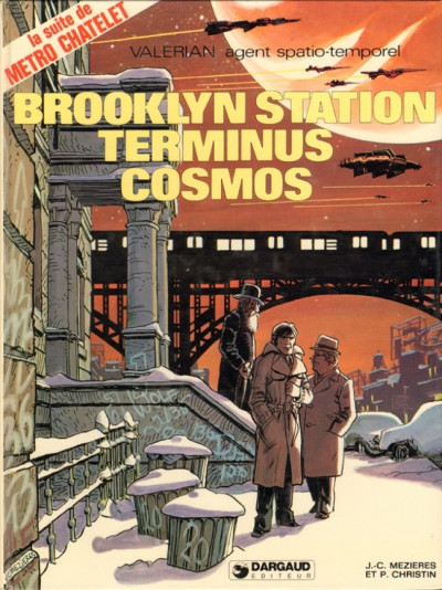 Couverture Valérian tome 10 - brooklyn station terminus cosmos