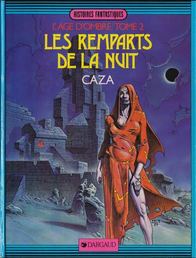 Couverture Âge d'ombre (L') tome 2 - Les remparts de la nuit (éd. 1984)