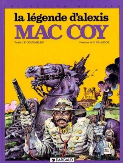 Couverture Mac coy tome 1 - la légende d'alexis mac coy