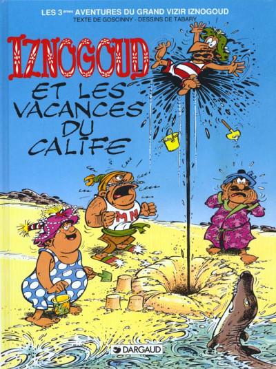 Couverture Iznogoud tome 3 - les vacances du calife