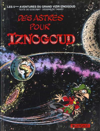 Couverture Iznogoud tome 5 - des astres pour iznogoud