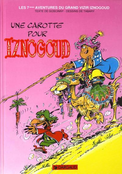 Couverture Iznogoud tome 7 - une carotte pour iznogoud
