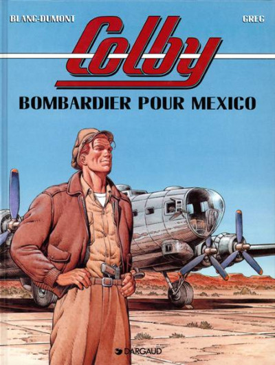 Couverture colby tome 3 - bombardier pour mexico