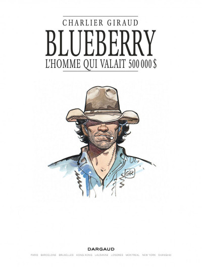 Page 1 Blueberry tome 14 - l'homme qui valait 500 000 dollars