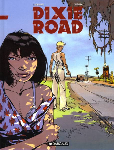 Couverture Dixie road tome 1