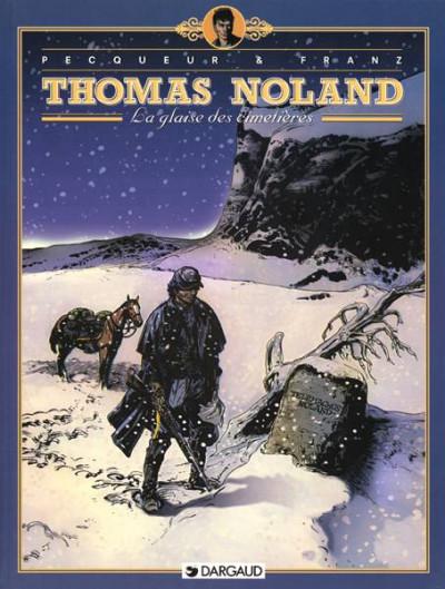 image de Thomas noland tome 1 - la glaise des cimetieres