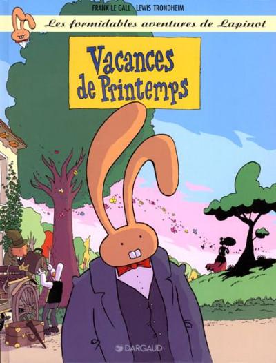 Couverture Les formidables aventures de lapinot tome 5 - vacances de printemps
