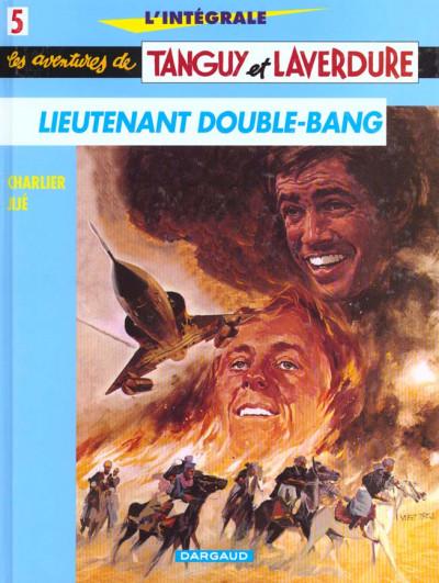 Couverture Tanguy et laverdure - intégrale tome 5 - lieutenant double bang