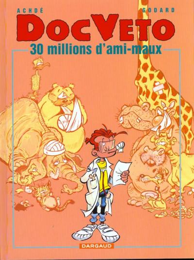 Couverture Doc véto tome 1 - 30 millions d'ami-maux