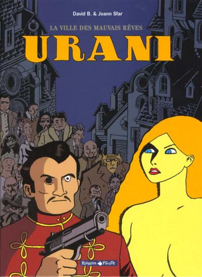 Couverture Urani tome 1 - la ville des mauvais rêves