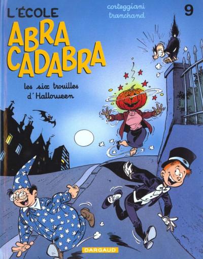 Couverture L'éCOLE ABRACADABRA ; les six trouilles d'halloween