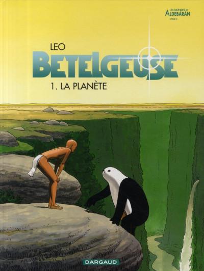 Couverture Bételgeuse tome 1 - la planète