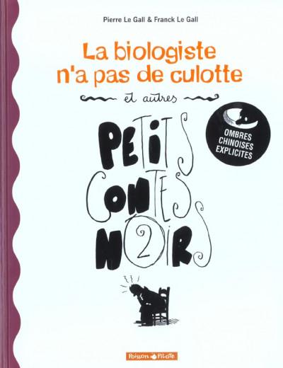 Couverture Petits contes noirs tome 2 - la biologiste n'a pas de culotte