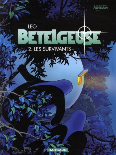 Couverture Bételgeuse tome 2 - les survivants