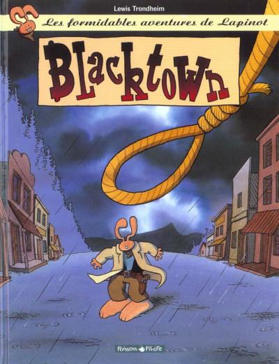 Couverture Lapinot - les aventures extraordinaires de lapinot tome 1 - blacktown