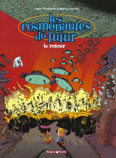Couverture Cosmonautes du futur tome 2 - le retour