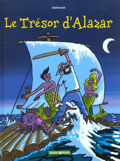 Couverture Le trésor d'Alazar tome 1