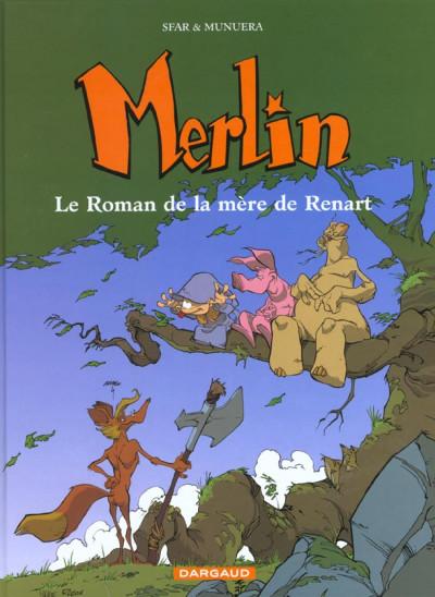 Couverture Merlin tome 4 - le roman de la mère de renart