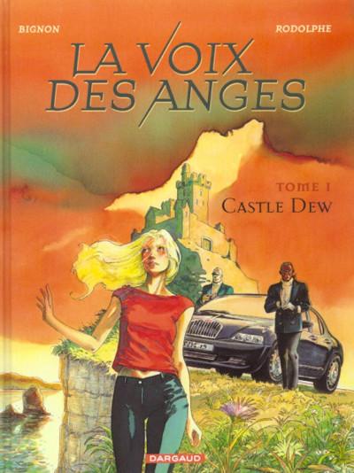 Couverture La voix des anges tome 1 - castle dew