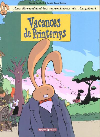 Couverture Les aventures extraordinaires de lapinot tome 5 - vacances de printemps